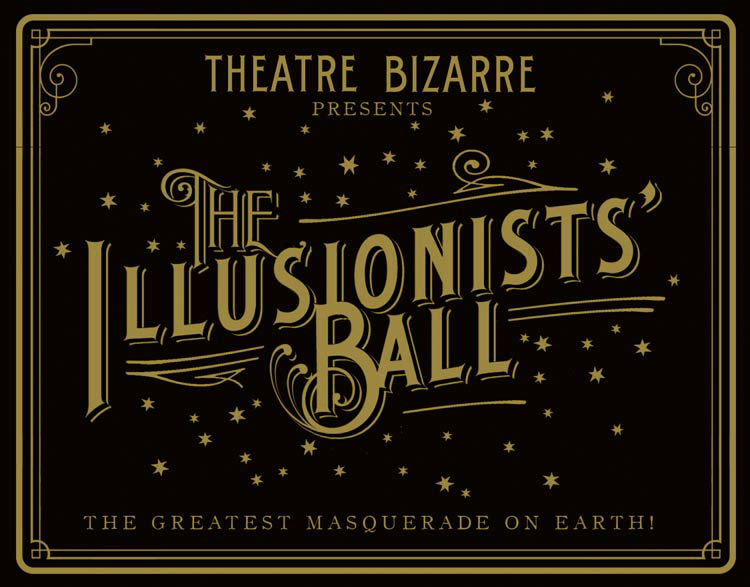 The Illusionists' Ball Theatre Bizarre 2014