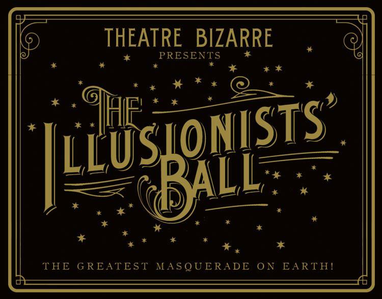 The Illusionists' Ball Theatre Bizarre 2014